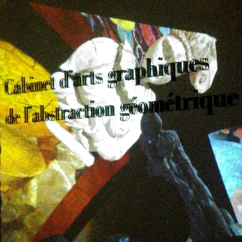 Cabinet d'arts graphiques de l'abstraction géométrique