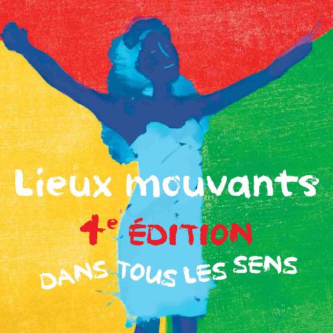 LIEUX MOUVANTS
